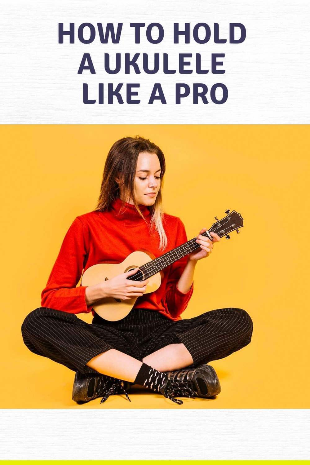 How to Hold a Ukulele in 2020 Learn to do it Like a Pro