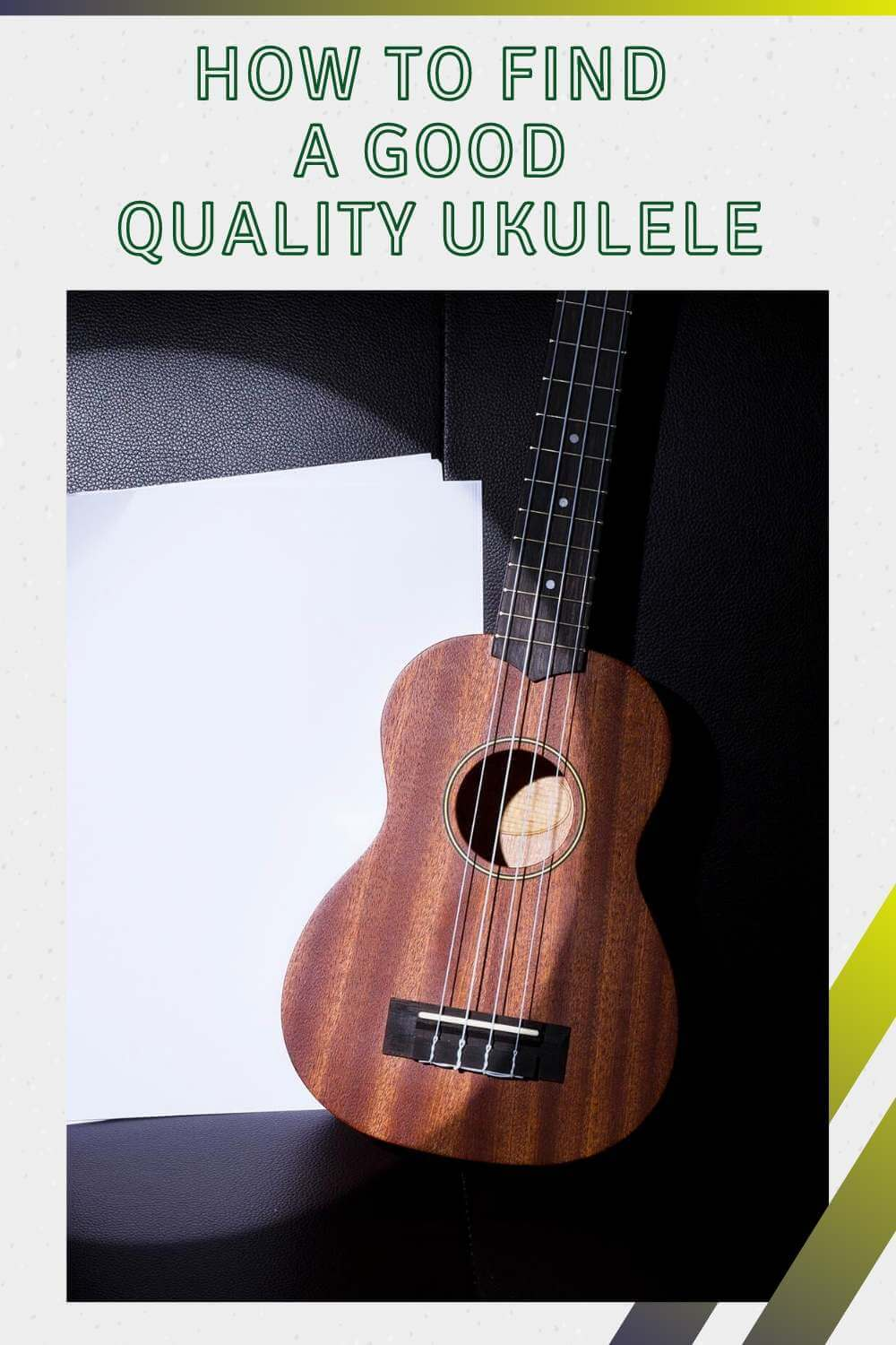 How to Find a Good Quality Ukulele